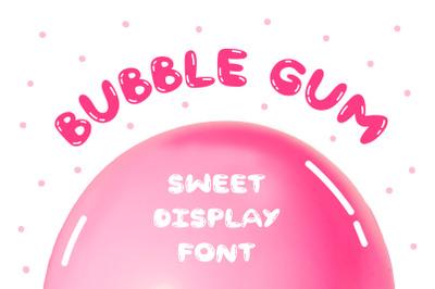 Bubble Gum   Sweet Dsiplay Font