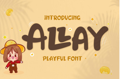 Allay - Display Playful Font