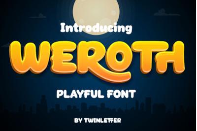 Weroth Display Playful Font