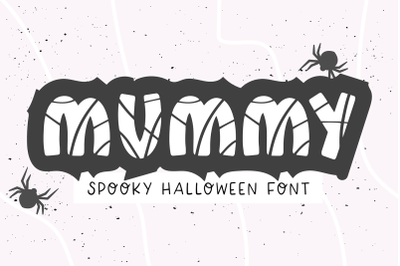 MUMMY Halloween Font