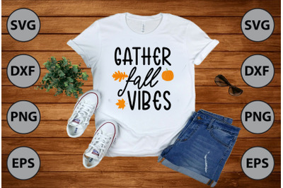gather fall vibes