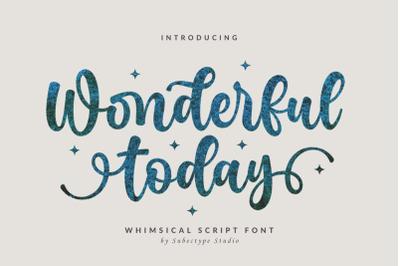 Wonderful Today - Cute Script Font