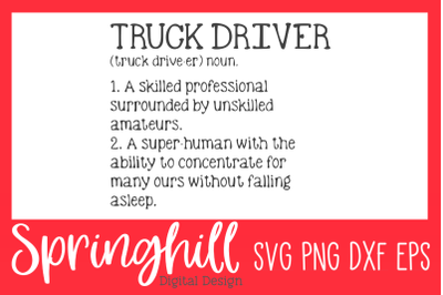 Truck Driver Definition SVG PNG DXF & EPS Design Cutting Files