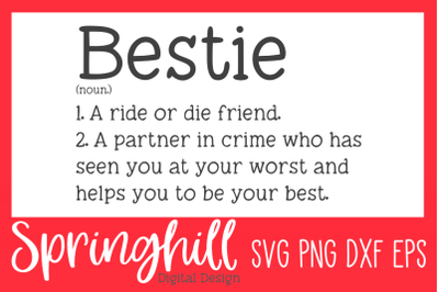 Bestie Best Friend Definition SVG PNG DXF & EPS Design Cutting Files