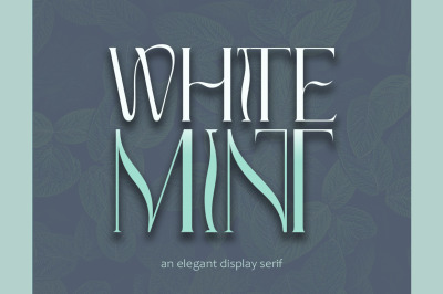 White Mint - elegant display serif
