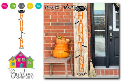 Happy Haunting Halloween Porch Sign Vertical SVG File