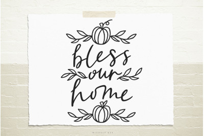 Bless our home quote svg cut file