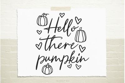 Hello there pumpkin svg cut file