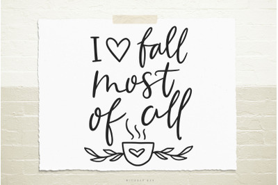 I love fall svg cut file