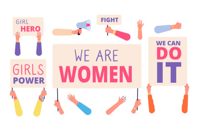 Women rights banners. Woman power, girl rights protest. International