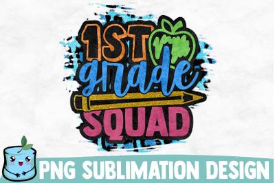 1st Grade Squad Sublimation Design