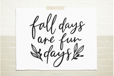 Fall days are fun days svg cut file