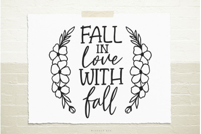 Fall in love with fall svg cut file