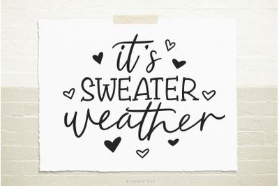 It's sweater weather svg cut file