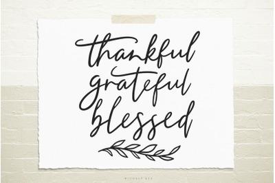 Thankful grateful blessed svg cut file
