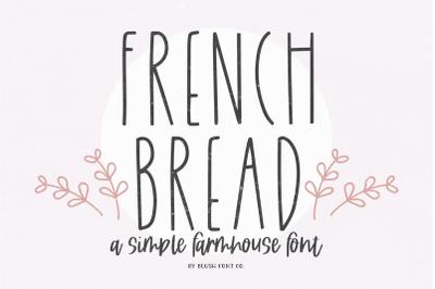 FRENCH BREAD Farmhouse Font