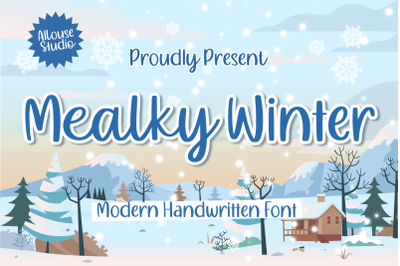Mealky Winter