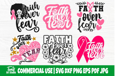 Faith Over Fear SVG Bundle, Breast Cancer Shirt