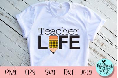 Teacher life svg, teacher svg