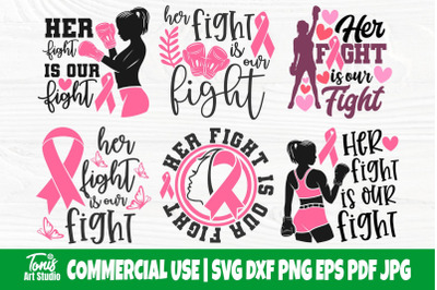 Her Fight is our Fight SVG, Cancer Bundle Svg