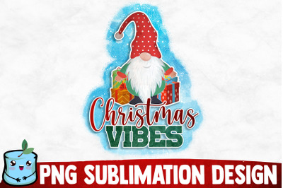 Christmas Vibes Sublimation Design