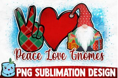 Peace Love Gnomes Sublimation Design