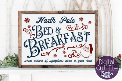 Christmas Svg, Farmhouse Svg, North Pole Bed And Breakfast