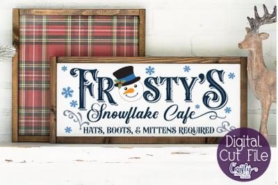 Christmas Svg, Farmhouse Svg, Frosty's Snowflake Cafe File