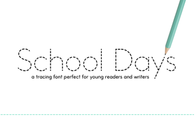School Days Dash | Tracing Font for Handwriting Practice
