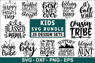 Kids SVG Bundle, Kids Quotes