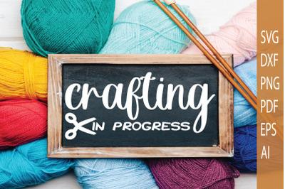 Crafting in progress