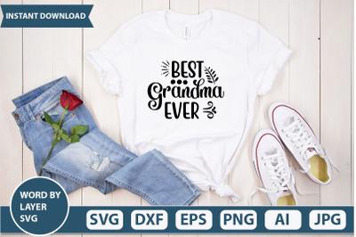 BEST GRANDMA EVER Svg Cut file