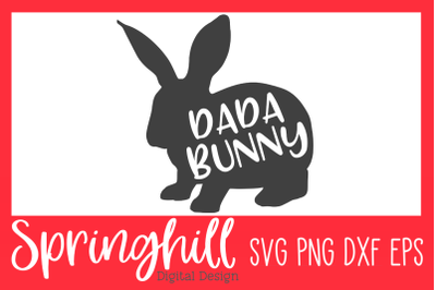 Dada Bunny Easter T-Shirt SVG PNG DXF & EPS Design Cutting Files
