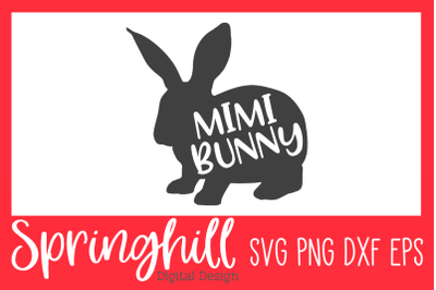 Mimi Bunny Easter SVG PNG DXF & EPS Design Cutting Files