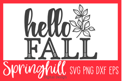 Hello Fall Harvest Autumn Sign SVG PNG DXF & EPS Cutting Files