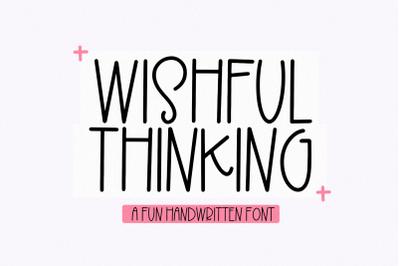 Wishful Thinking | Fun Handwritten Font