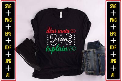 dear santa i can explain christmas svg design