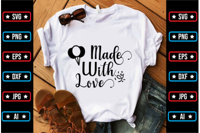 Made With Love svg design
