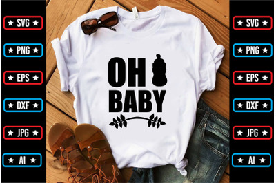 Oh Baby svg design