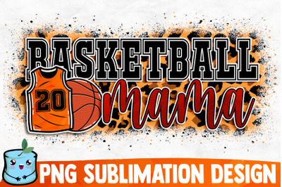 Basketball Mama Sublimation Design