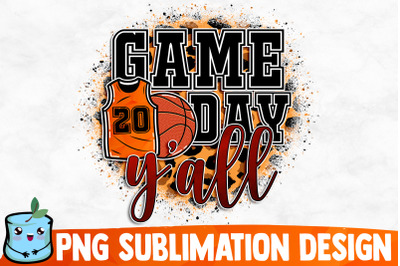 Game Day Y'all Sublimation Design