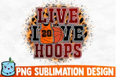 Live Love Hoops Sublimation Design