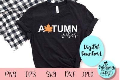 Autumn vibes svg, autumn svg