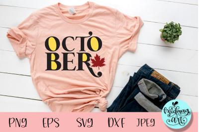 October fall svg, fall svg