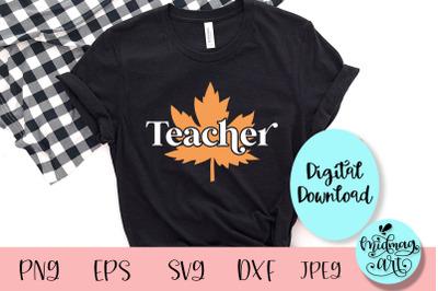 Teacher fall svg, fall svg