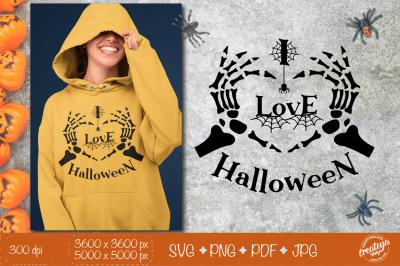 Halloween SVG with Skeleton hands SVG, I love Halloween, Skeleton hear