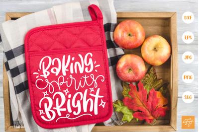 Baking Spirits Bright SVG Pot Holder Quotes SVG