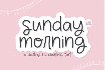 SUNDAY MORNING Cute Handwriting Font