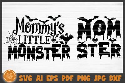 Mommy's Little Monster Momster Halloween SVG