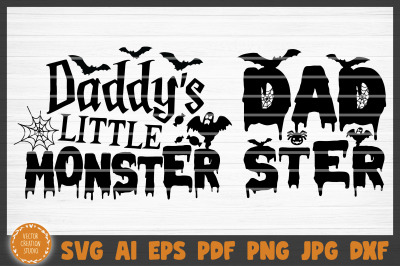 Daddy's Little Monster Dadster Halloween SVG